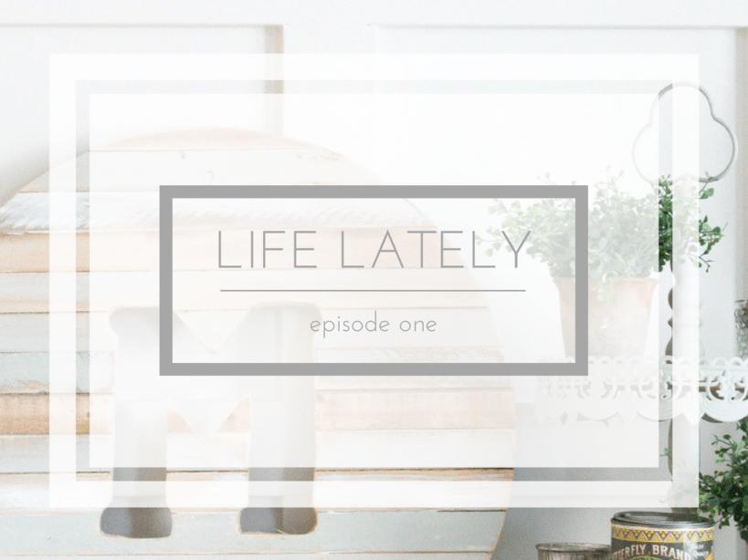 Life Lately   Episode One