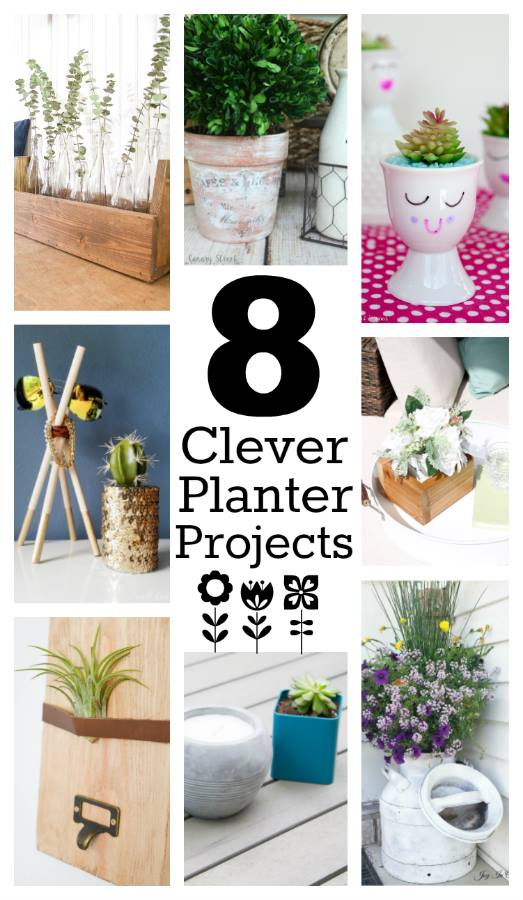 8 Clever DIY Planter Projects just in time for Summer