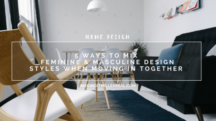 5-ways-to-mix-feminine-and-masculine-design-styles-when-moving-in-together