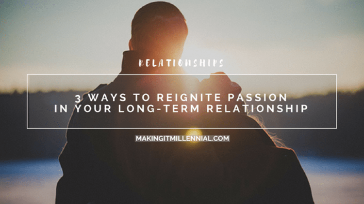 3-ways-to-reignite-passion-in-your-longterm-relationship-blog-post