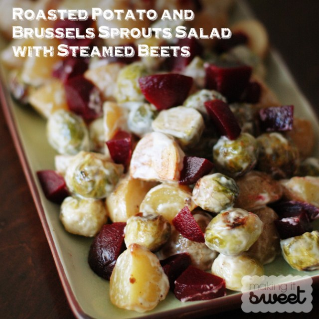 Roasted Potato and Brussels Sprouts Salad with Steamed Beets