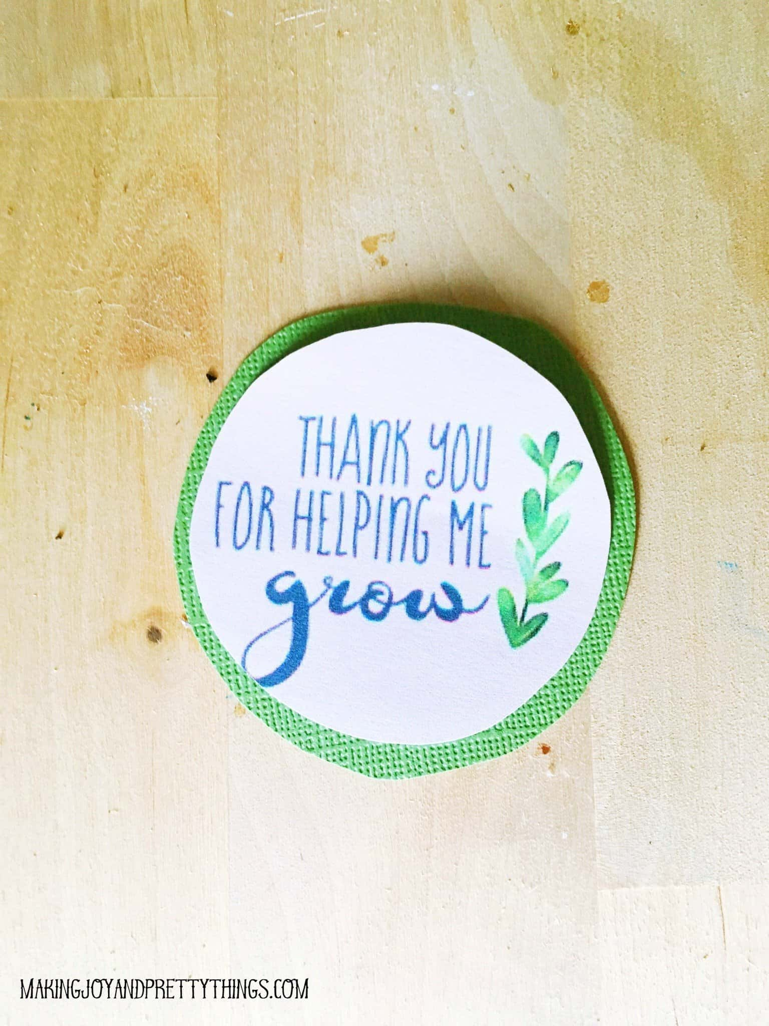photograph regarding Thank You for Helping Me Grow Free Printable titled Do it yourself Instructor Appreciation Reward + Totally free Printable! -