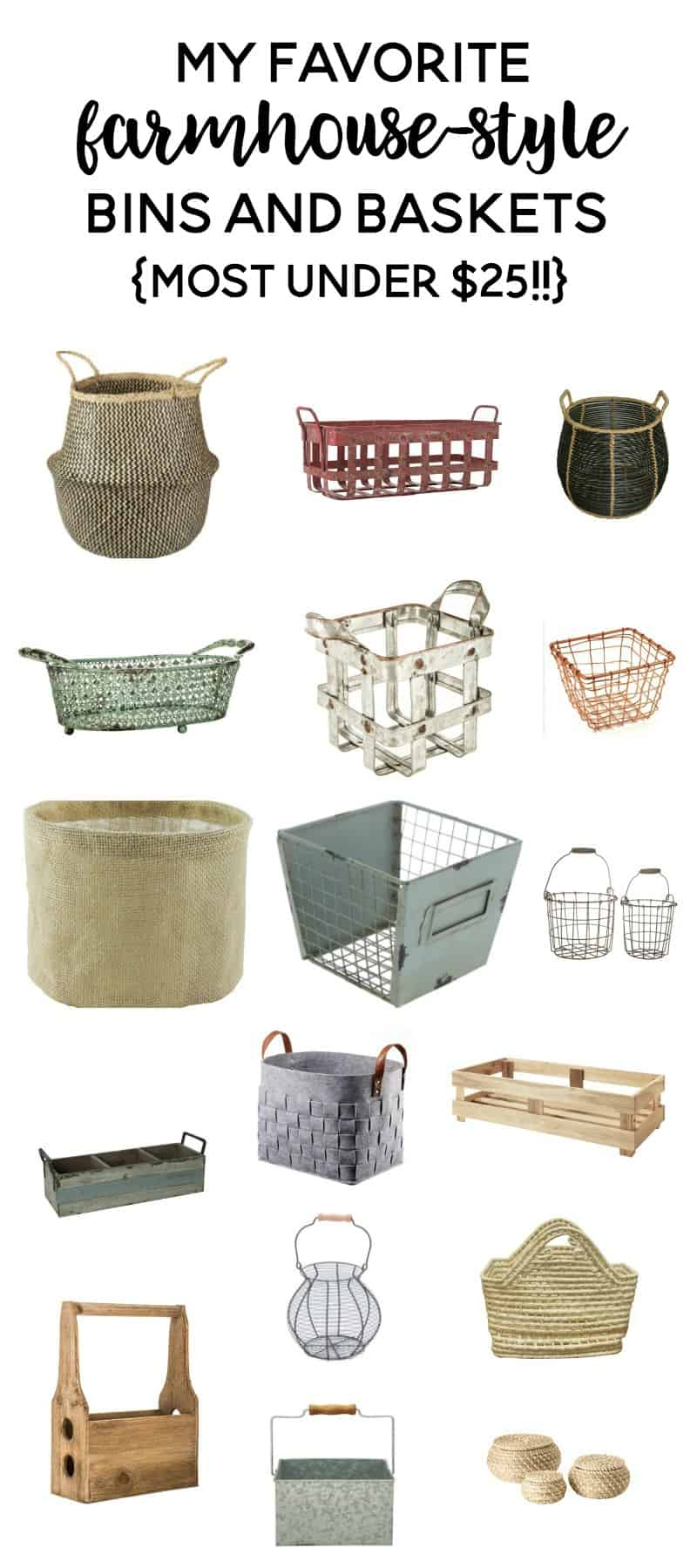my favorite farmhouse-style bins and baskets {most under $25!!} - You can't beat this list of rustic, fixer upper and farmhouse bins and baskets that are budget friendly and instantly add style and character to your home!