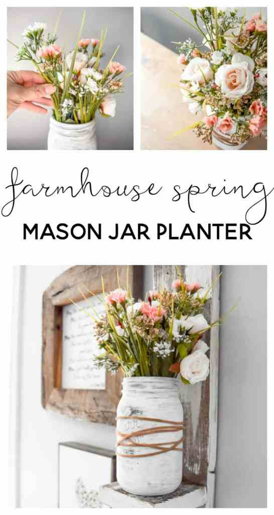 farmhouse spring decor | farmhouse spring decorating | mason jar crafts | mason jar ideas | mason jar centerpiece | spring flower arrangements | spring farmhouse decor | mason jar flower arrangements