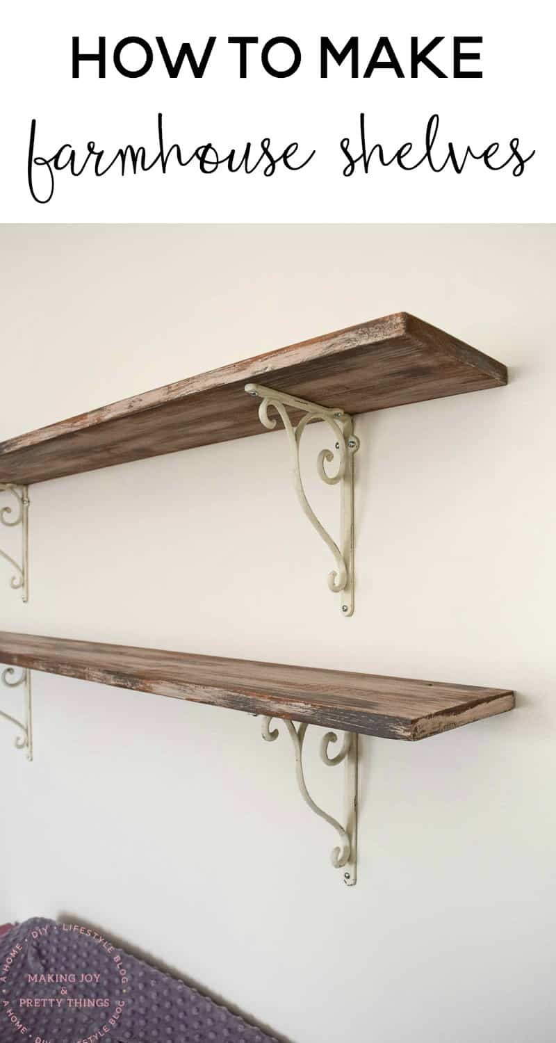 farmhouse shelves | farmhouse shelves DIY | farmhouse style | diy farmhouse shelves | diy farmhouse shelf | rustic shelves | rustic shelving | shelves DIY | diy shelves | diy shelves easy | diy shelf