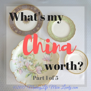 How Much is my China Worth? Part 1