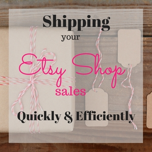 Shipping your Etsy Sales – How to Print a Packing Slip and Shipping Label