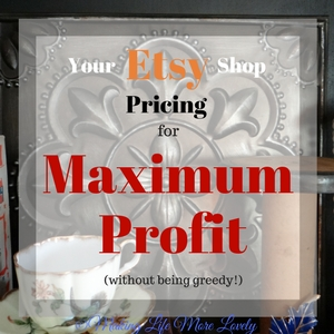 How to Price Your Etsy Item for Maximum Profit – Your Etsy Shop