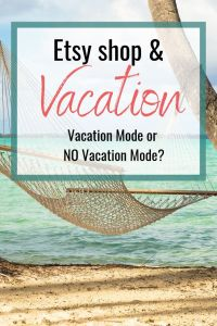Etsy shop Vacation Mode graphic