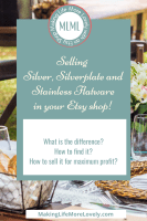 Selling Silver, Silverplate  and Stainless Flatware on Etsy