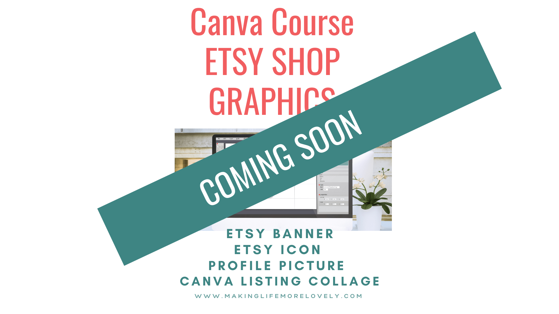 Graphic showing the Canva Course is coming soon