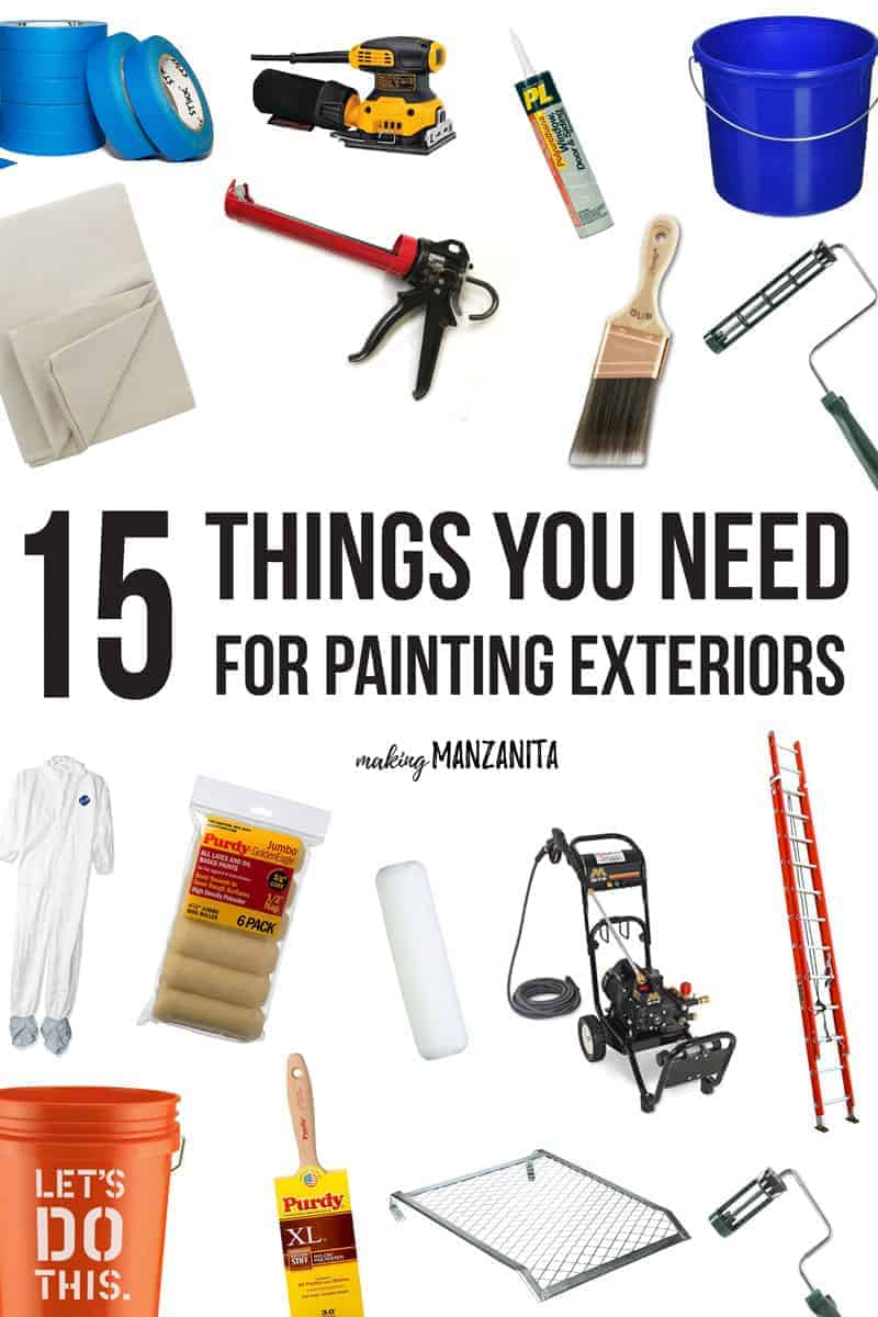 15 Things You Need For Painting Exterior of House  Making Manzanita
