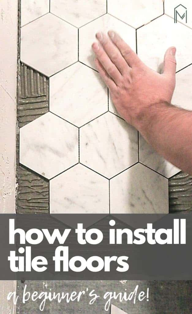 How To Tile A Bathroom Floor For Beginners Making Manzanita