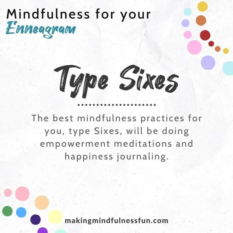 Enneagram Type Six Mindfulness