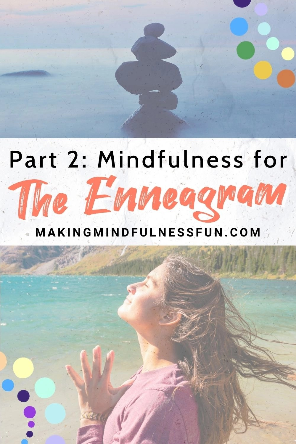 Part 2 Mindfulness For The Enneagram