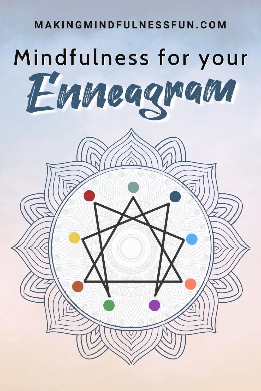 Mindfulness For Enneagram