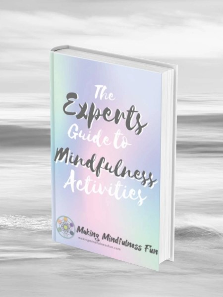 The Experts Guide To mindfulness Activities Cover