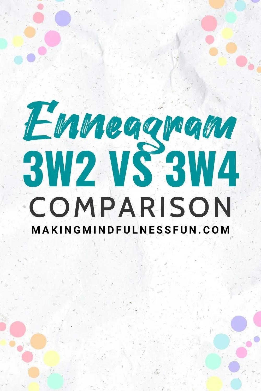 Enneagram 3w2 vs 3w4 Comparison