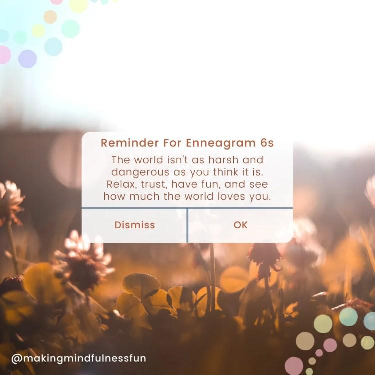 Reminder For Enneagram 6