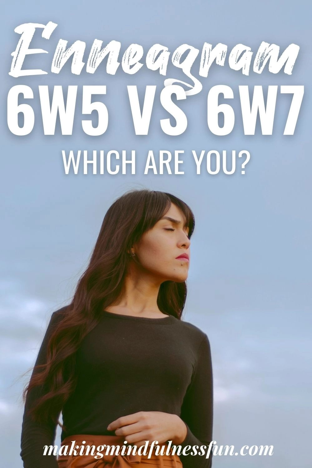 Enneagram 6w5 vs 6w7 which are you