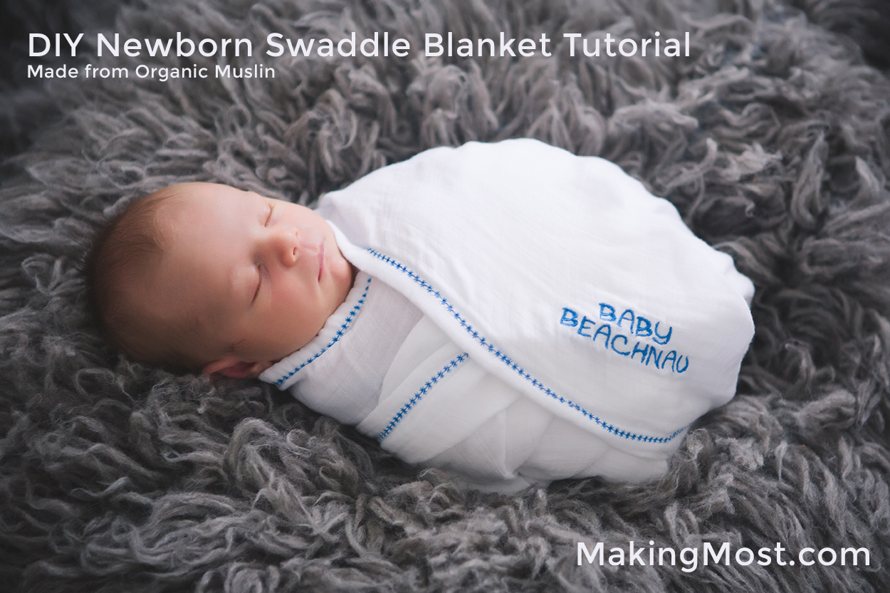 DIY Swaddle Blanket