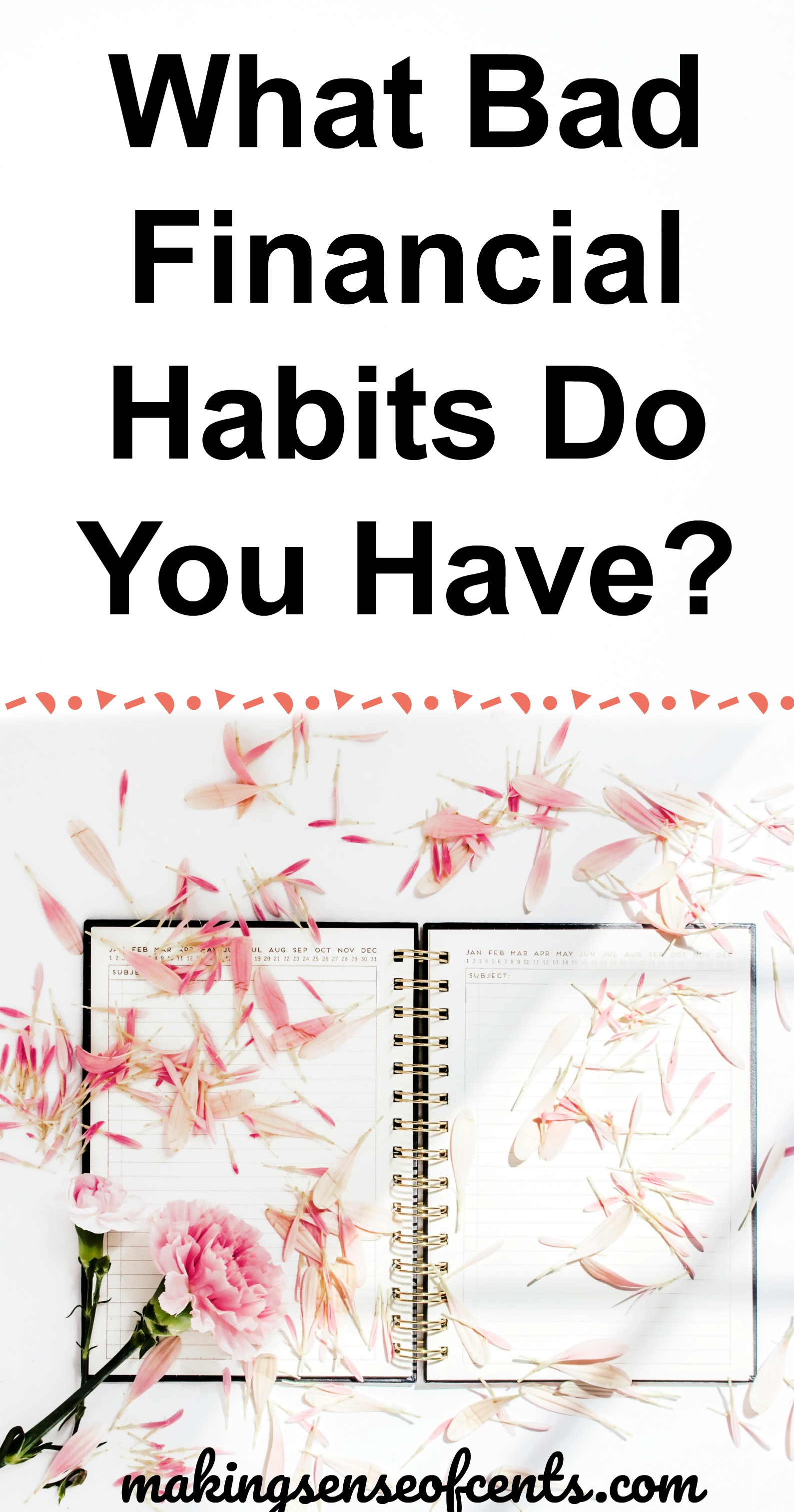What Bad Financial Habits Do You Have Part 1