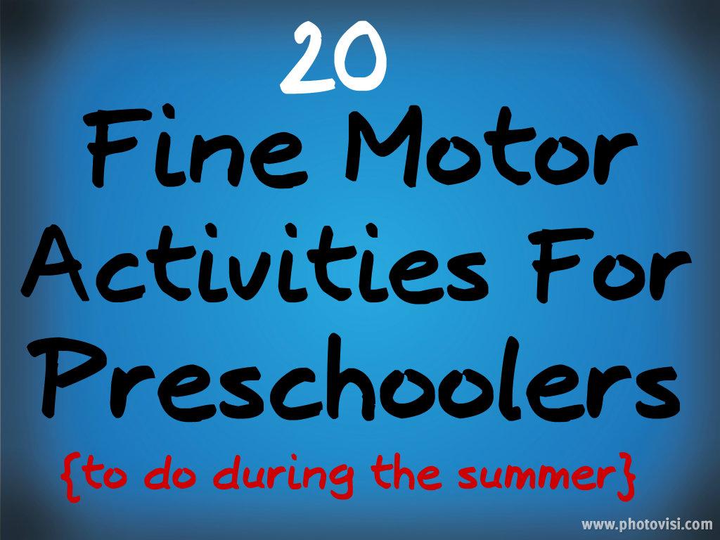 20 Fine Motor Activities For Preschoolers