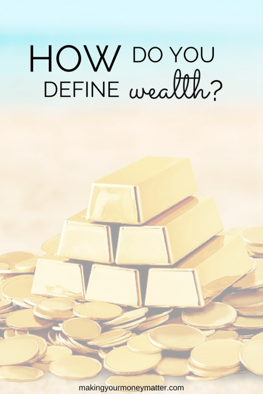 Are You Wealthy? If you have enough and then some, yes you are wealthy!