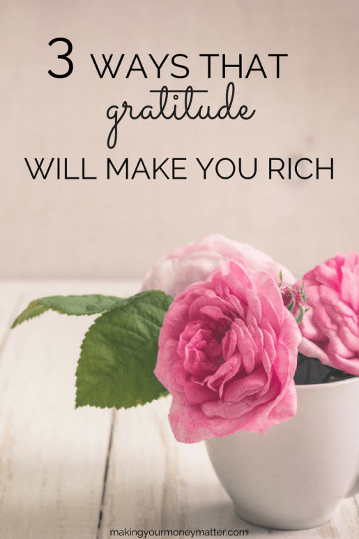 Focusing on what isalready in your life will make you happy, successful and even rich.Gratitude helps you spend less, make more and give!