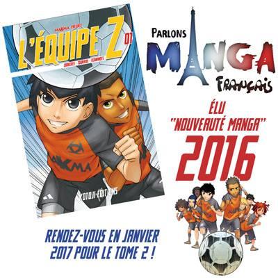 Nouveauté manga 2016 : L'équipe Z !