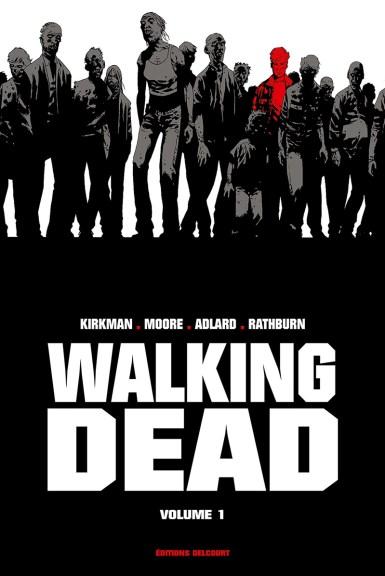 Walking Dead (Kirkman, Moore & Adlard), édition prestige dans une traduction revue et corrigée par Edmond Tourriol.