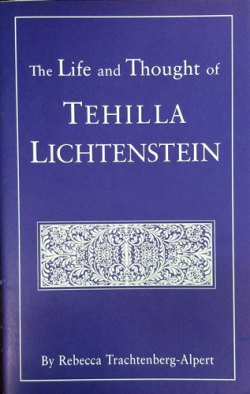 Life and Thought of Tehilla Lichtenstein
