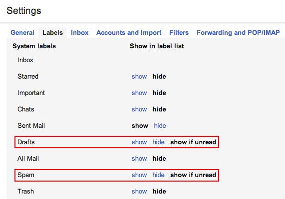 Activa las opciones de Gmail para mostrar la carpeta de spam solo si tiene correo nuevo.