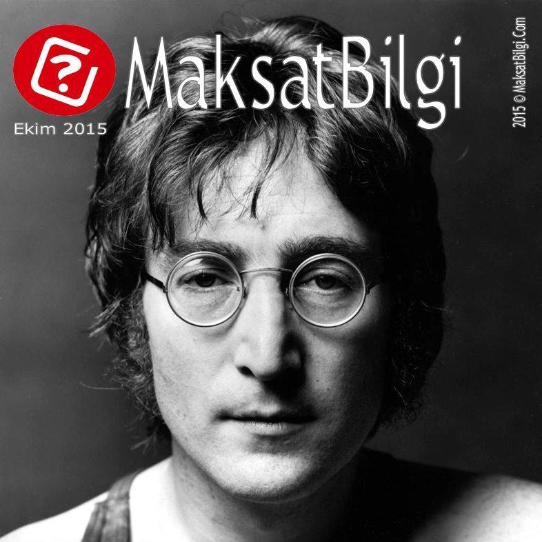 MaksatBilgi-com-Ekim-2015-Kapak-John-Lennon MaksatBilgi Ekim 2015 Kapağı – John Lennon