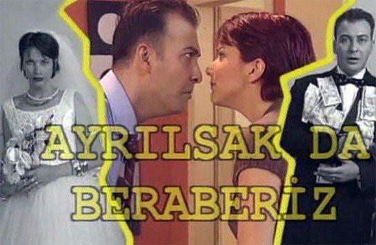ayrilsak-da-beraberiz-dizisi 90'ların Unutulmayan Türk Dizileri
