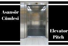 asansör cümleler - Asansör Cümleler (Elevator Pitch) Nedir?