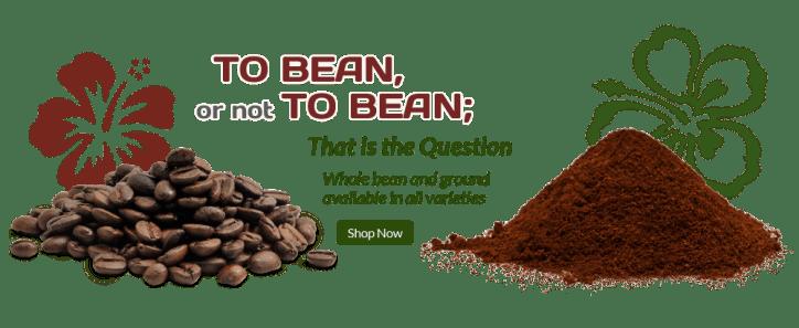 Makua Coffee Company Whole Beans vs Ground Kona Coffee