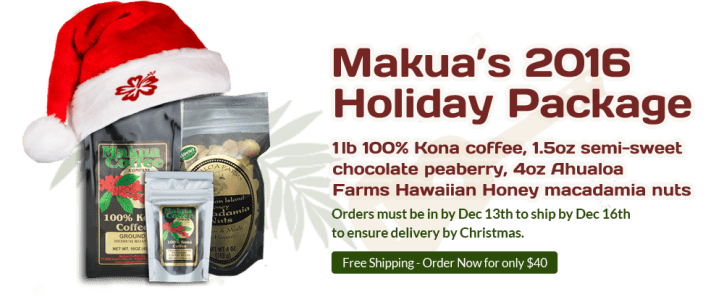 Makua Coffee Company 2016 Holiday Package