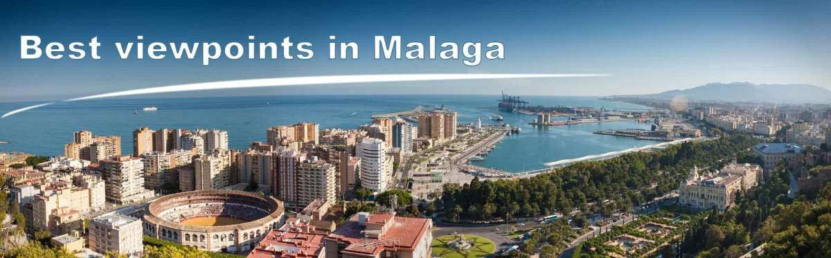 Viewpoints in Malaga, the best spots from where taking spectacular photos