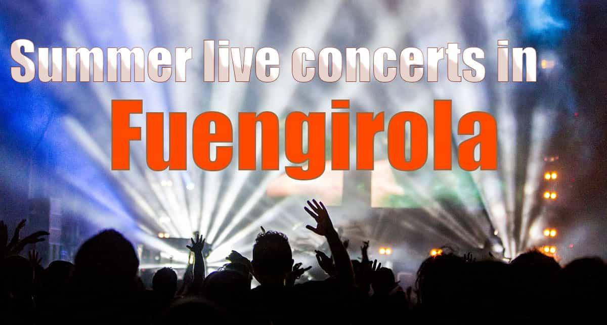 Summer live concerts in Fuengirola