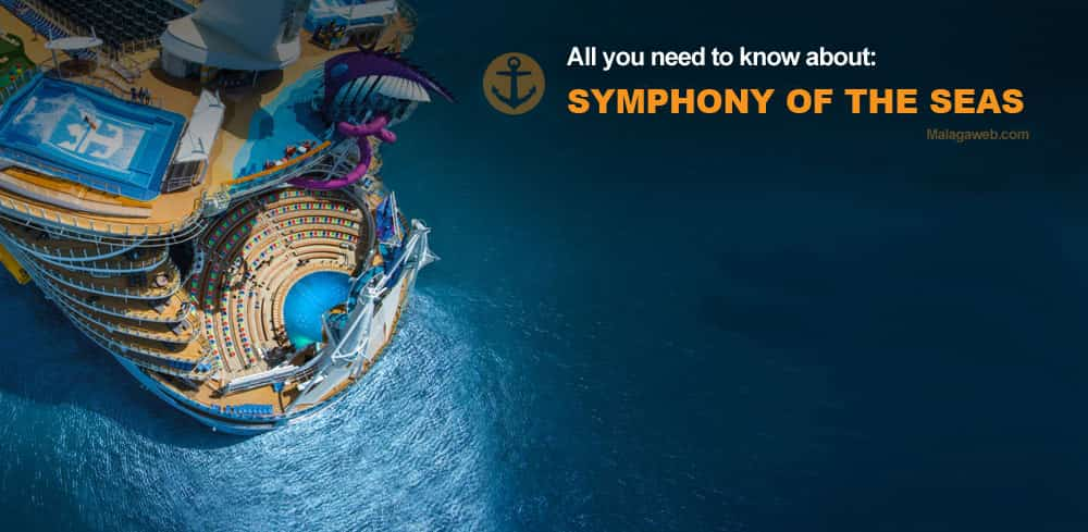 The world's largest cruise ship 'Symphony of the Seas' visits the port of Malaga