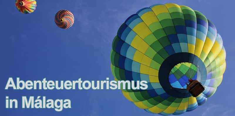 Abenteuertourismus in Málaga
