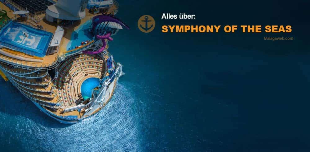 Das weltgrößte Kreuzfahrtschiff 'Symphony of the Seas' besucht den Hafen von Málaga