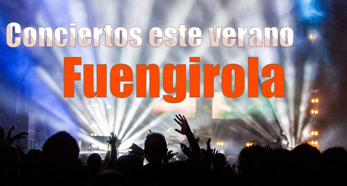Conciertos en Fuengirola durante mayo, junio, julio, agosto y septiembre