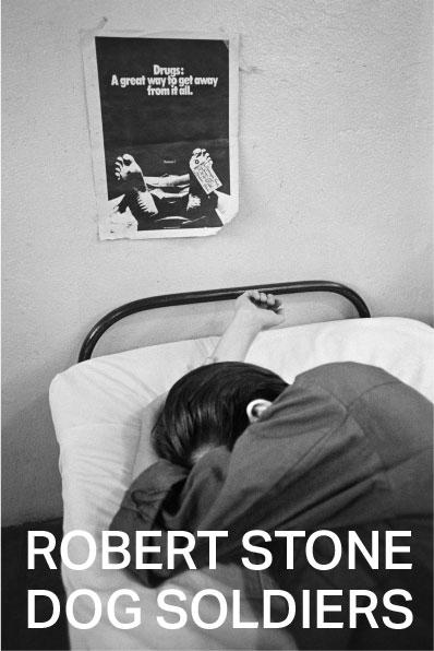 "Portada de ""Dog soldeirs"" de Robert Stone (Malas Tierras Editorial)"