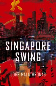 John Malathronas - Singapore Swing cover