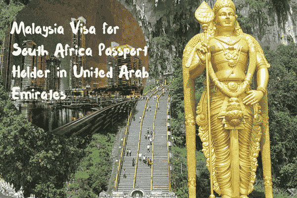 Malaysia visa for South Africa passport holder in United Arab Emirates