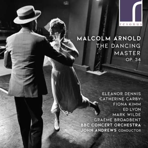Malcolm Arnold The Dancing Master cover