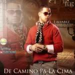 J Alvarez – De Camino Pa La Cima (Tracklist) (Pronto)