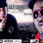 Cosculluela Ft. Tony Haze – Isla Caliente Remix (Prod. By Pru)